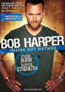 Bob Harper's Inside Out Method Pure Burn Super Strength